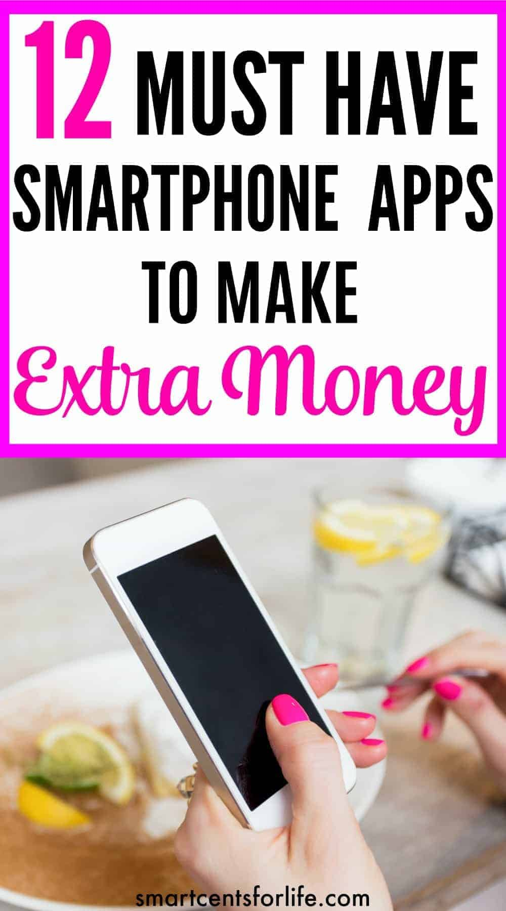 12 Must Have Smartphone Apps to Make Extra Money. This list of free smartphone apps will help you to earn extra cash! This is an easy way to earn a passive income with your phone. You can make money in your spare time or on the go. These money making apps are free to download and very easy to use!