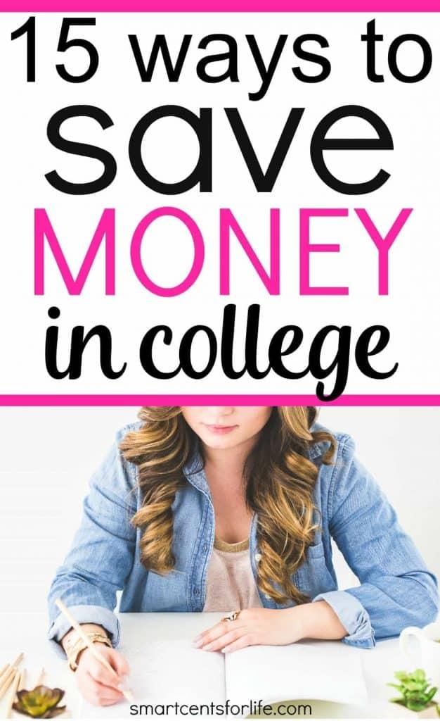 15 Smart Ways to Save Money in College