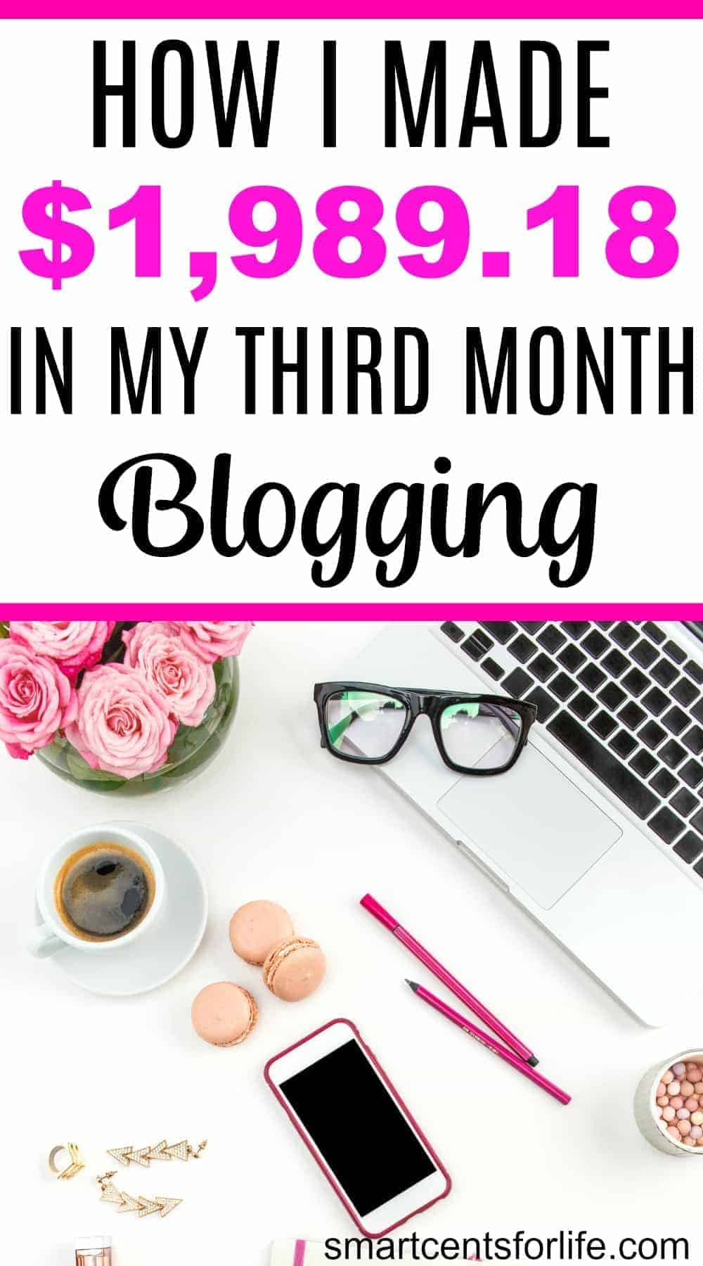How I Made $1989.18 In My Third Moth Blogging - My First Income Report. Three months ago I didn't know you could make money blogging. Now, I am excited to share how my blog made money. In this post, I show you the exact steps I took to make money online. This is my first blog income and traffic report.