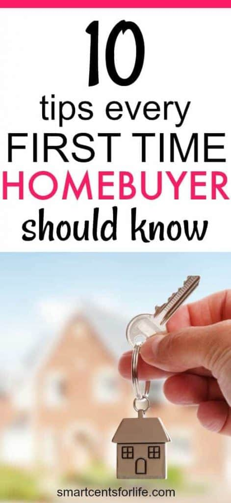 Buying a home could be the biggest purchase of your life, and it can be overwhelming, especially if you are a first-time home buyer. Here are 10 tips every first-time homebuyer should know. Before you become a homeowner check out these tips that will help you to avoid mistakes during the home buying process. #moneytips #savingmoney #housepurchase