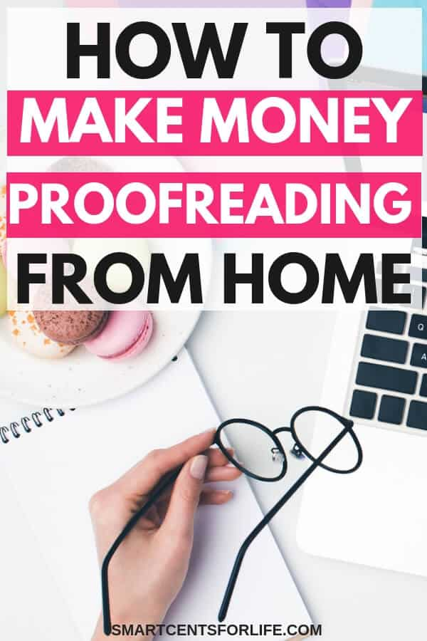 Find out how to make money proofreading from home! Learn how you can become a successful freelance proofreader and make money from home! A perfect work at home job or side hustle for anyone that wants to make extra income working part-time or full-time!