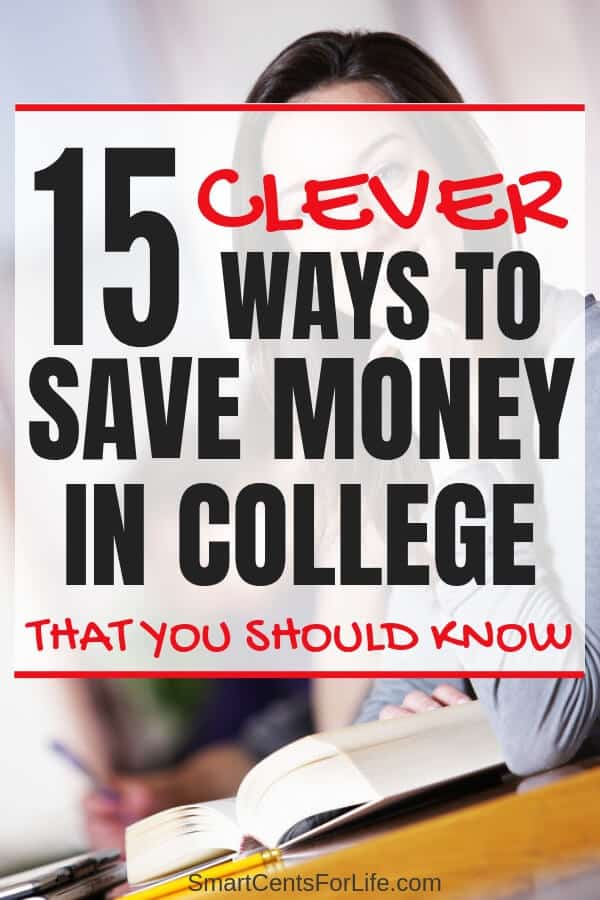 College can be expensive. Check out these 15 clever ways to save money in college! As a student you need to know practical money saving tips that will help you manage your finances, Budget tips and ideas and learn different ways on how to save money during your college years! #Collegelife #MoneySavingtips #college #budget #debtfree