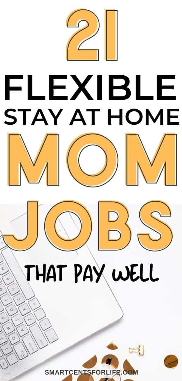 The Best Stay at Home Mom Jobs - Smart Cents For Life