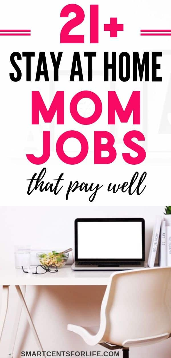 21+ Stay At Home Mom Jobs That Pay Well