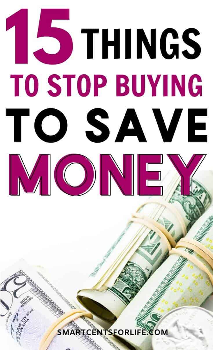 Things I quit buying to save money